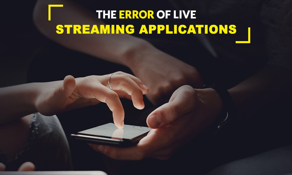The-error-of-live-streaming-applications